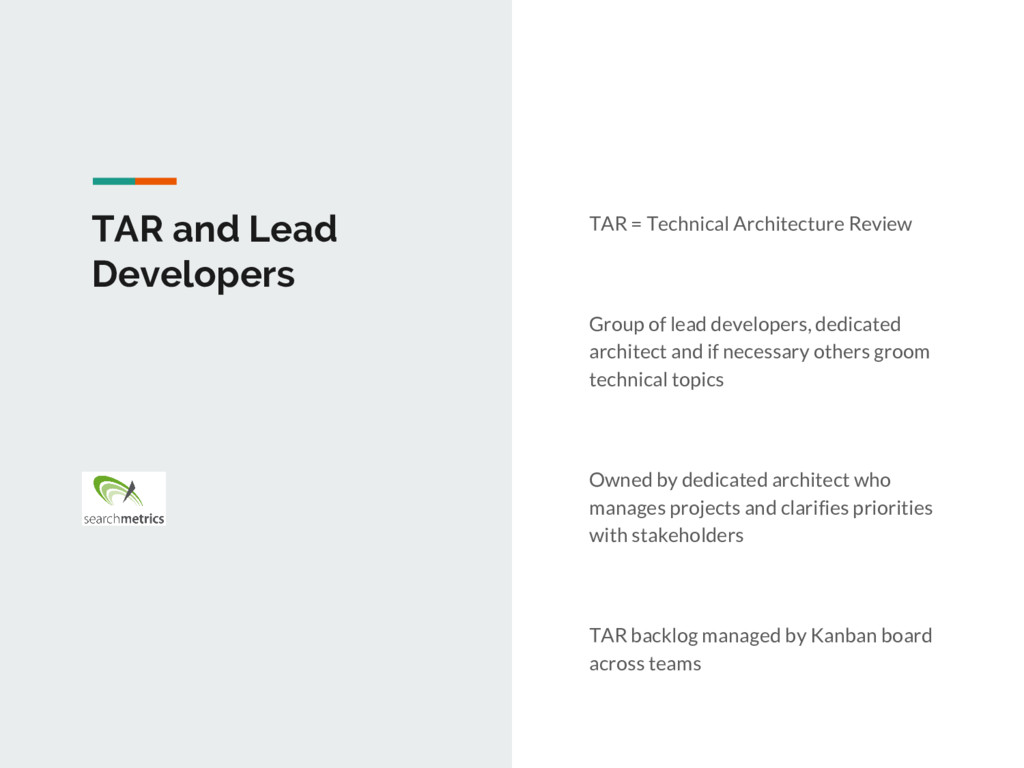 TAR and Lead Developers TAR = Technical Archite...
