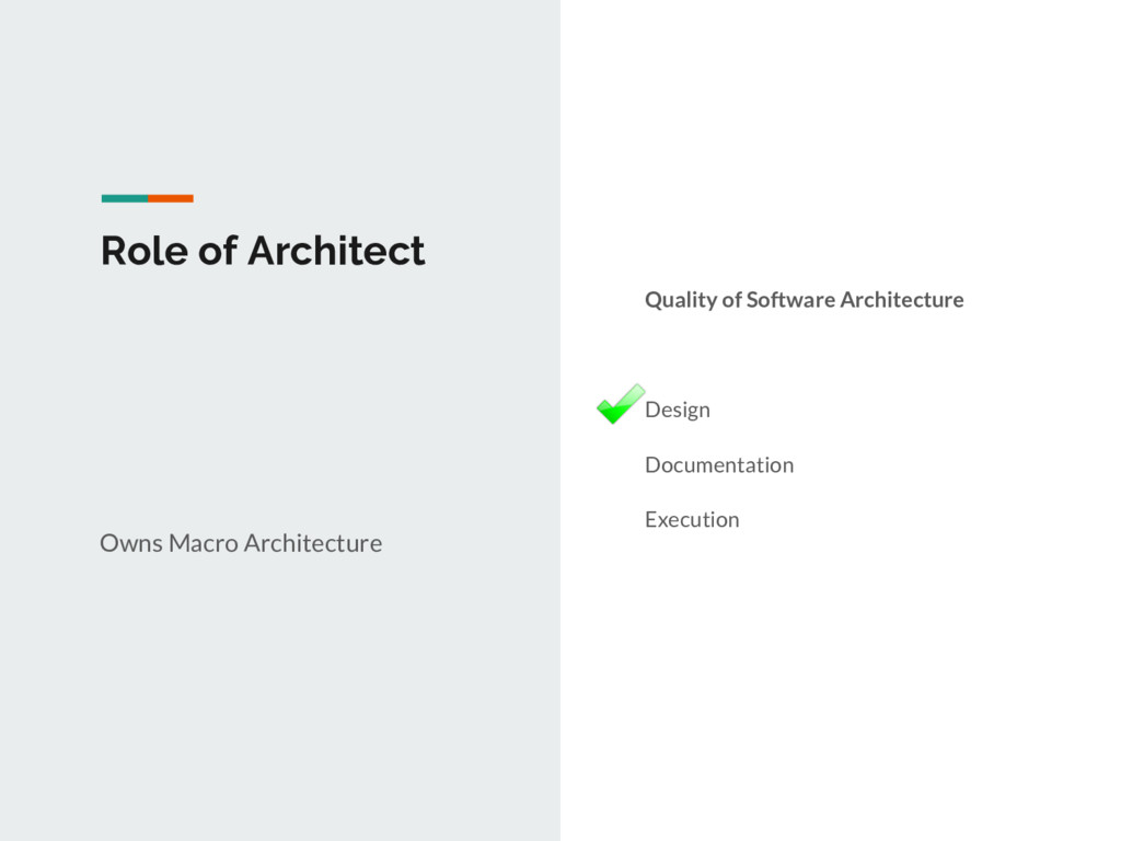 Role of Architect Owns Macro Architecture Quali...