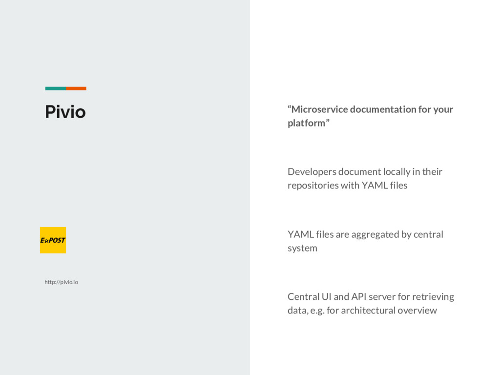 """Pivio """"Microservice documentation for your plat..."""
