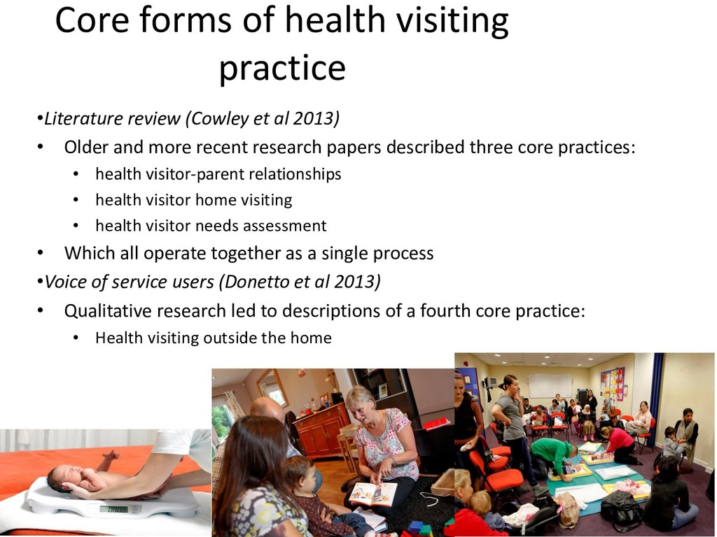 Core forms of health visiting practice •Literat...