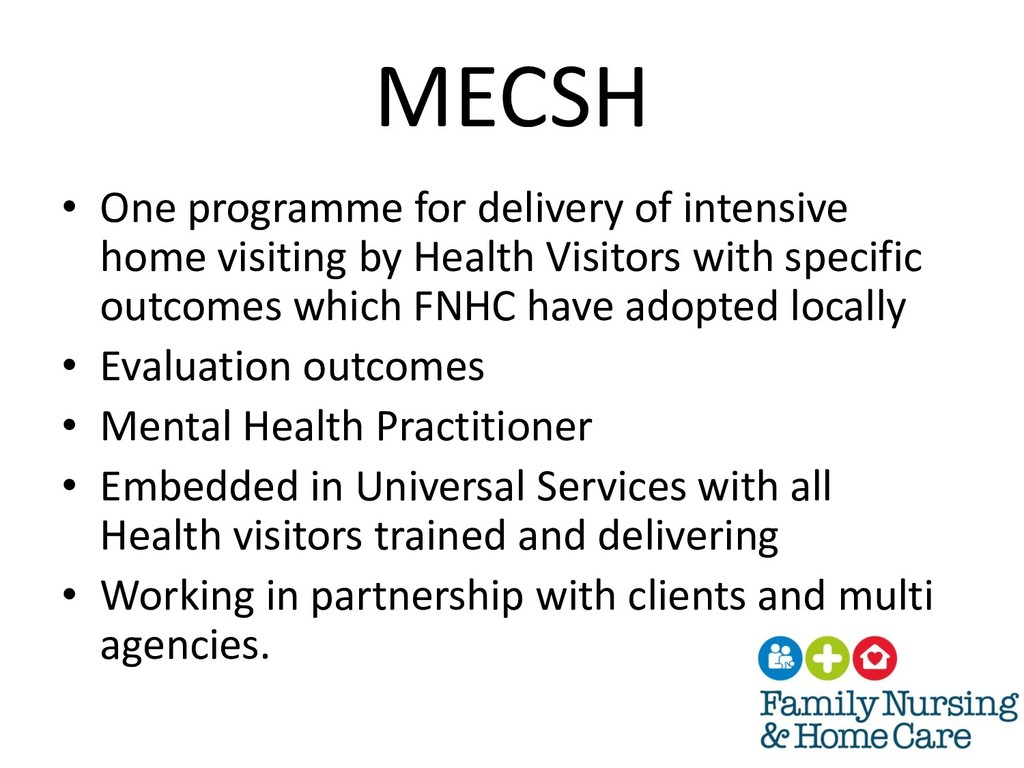 MECSH • One programme for delivery of intensive...