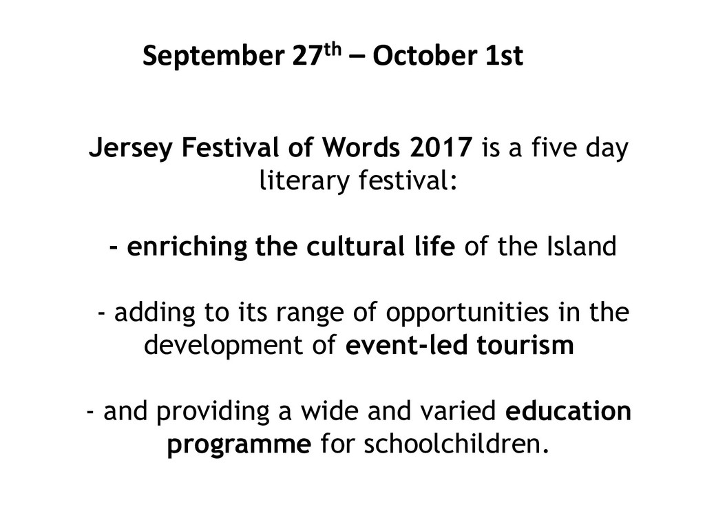 Jersey Festival of Words 2017 is a five day lit...