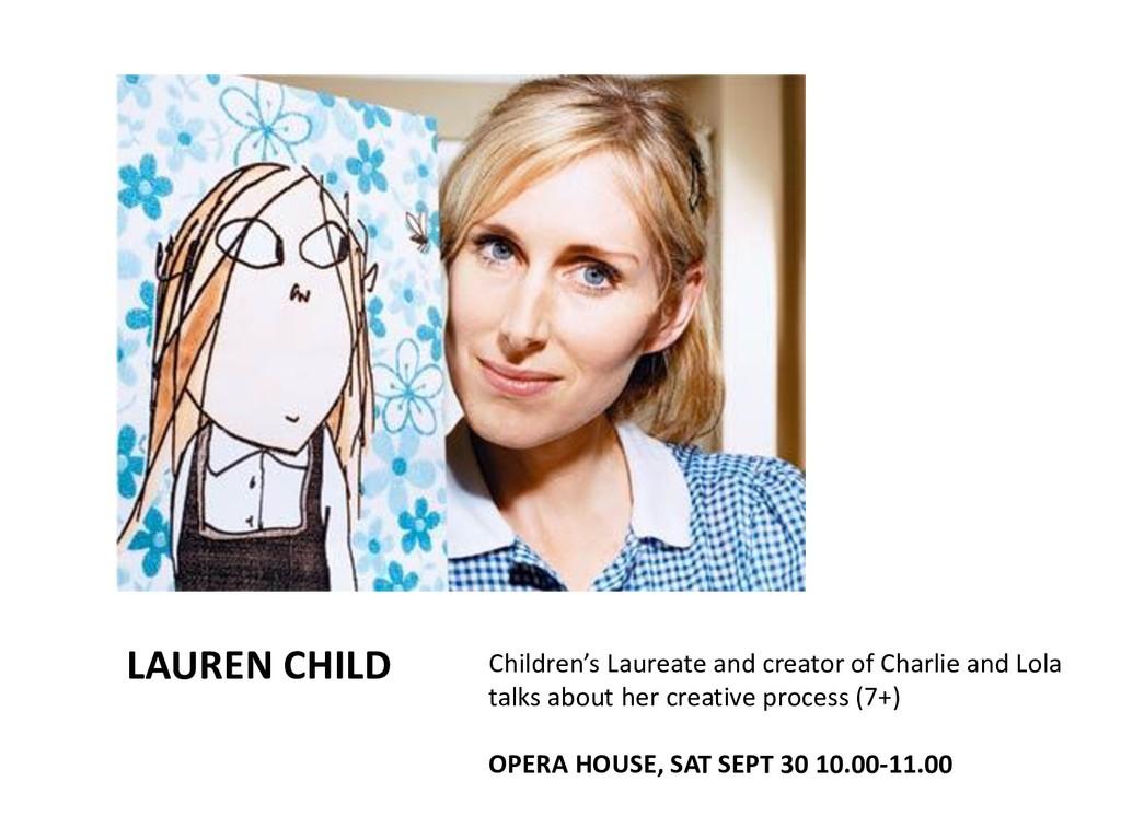 LAUREN CHILD Children's Laureate and creator of...
