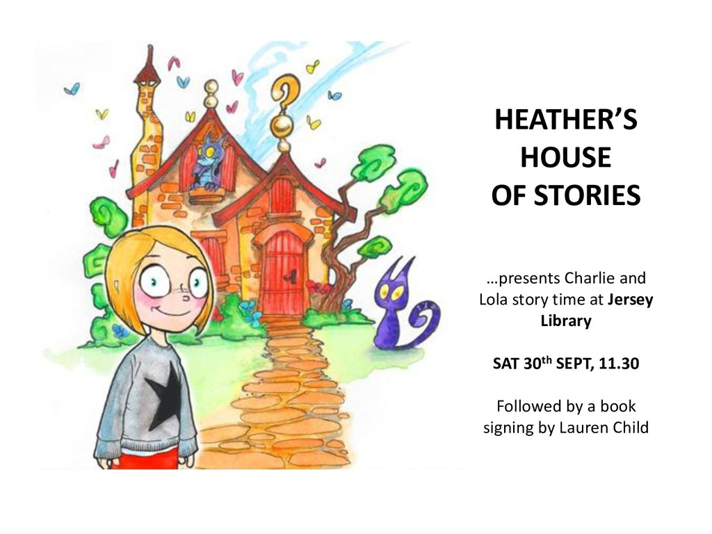 HEATHER'S HOUSE OF STORIES …presents Charlie an...