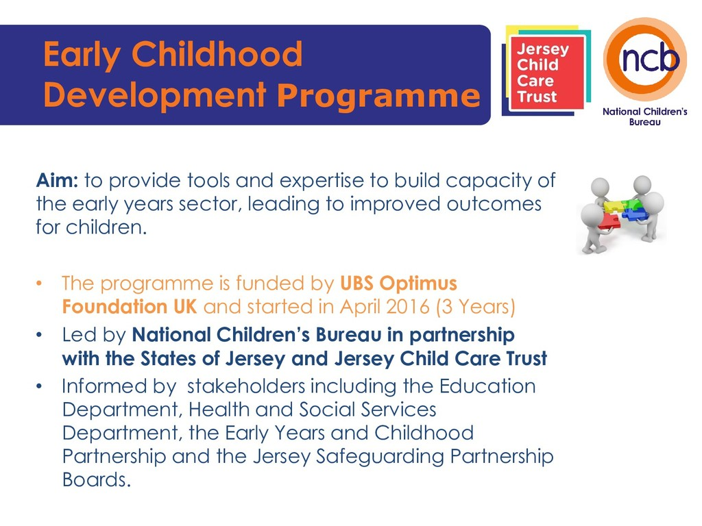 Early Childhood Development Programme Aim: to p...