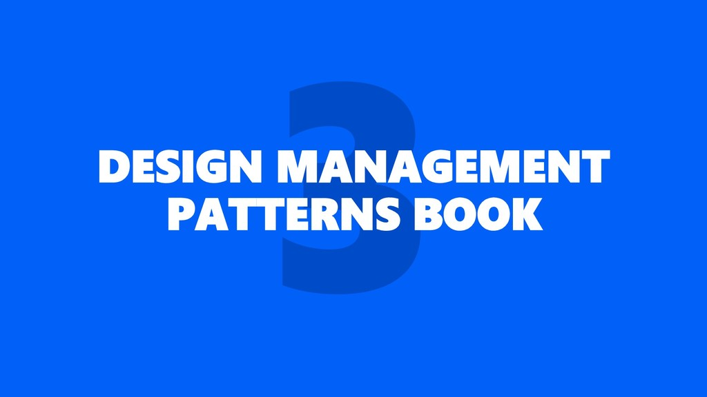 DESIGN MANAGEMENT PATTERNS BOOK