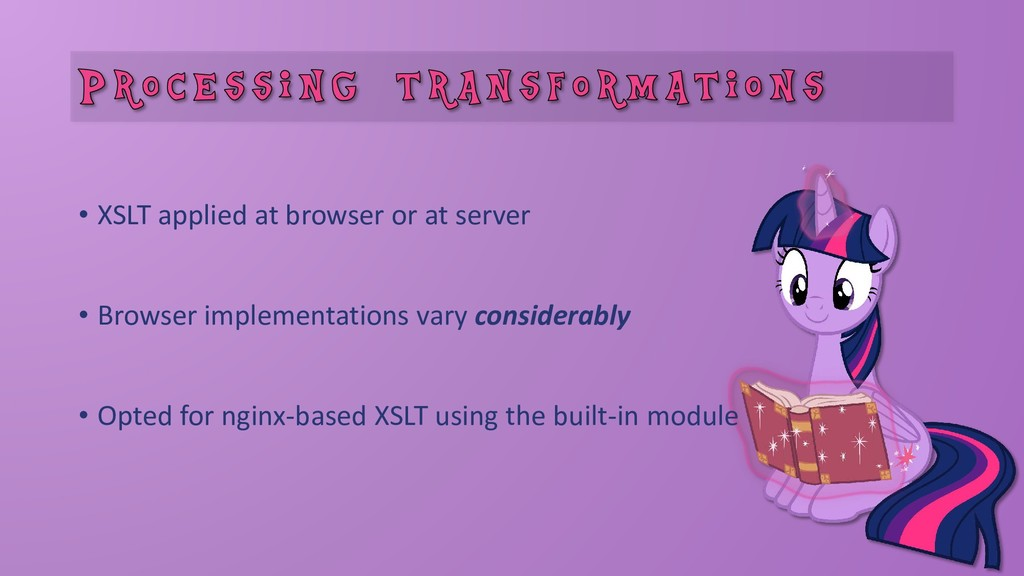 • XSLT applied at browser or at server • Browse...