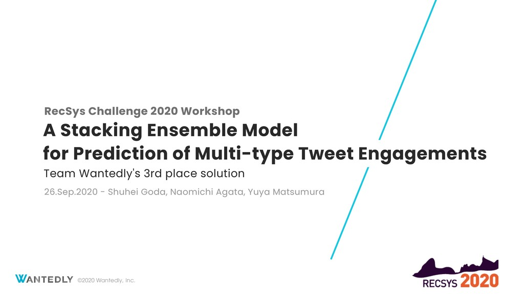 RecSys Challenge 2020 Workshop: A Stacking Ensemble Model for Prediction of Multi-type Tweet Engagements
