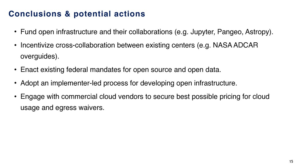 Conclusions & potential actions • Fund open inf...