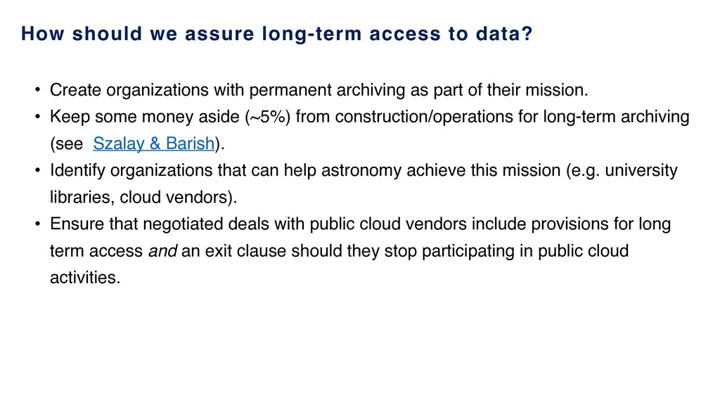 How should we assure long-term access to data? ...