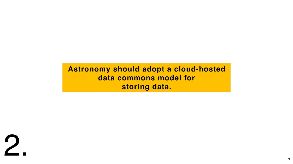 Astronomy should adopt a cloud-hosted data comm...