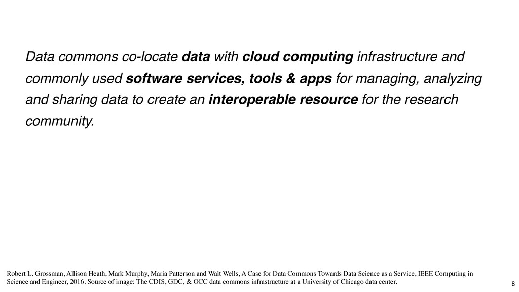 Data commons co-locate data with cloud computin...