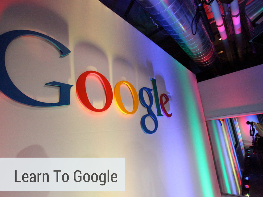 Learn To Google