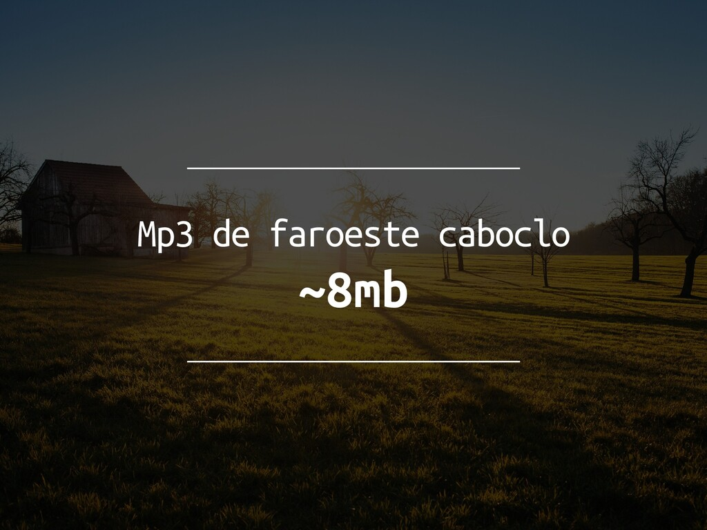Mp3 de faroeste caboclo ~8mb