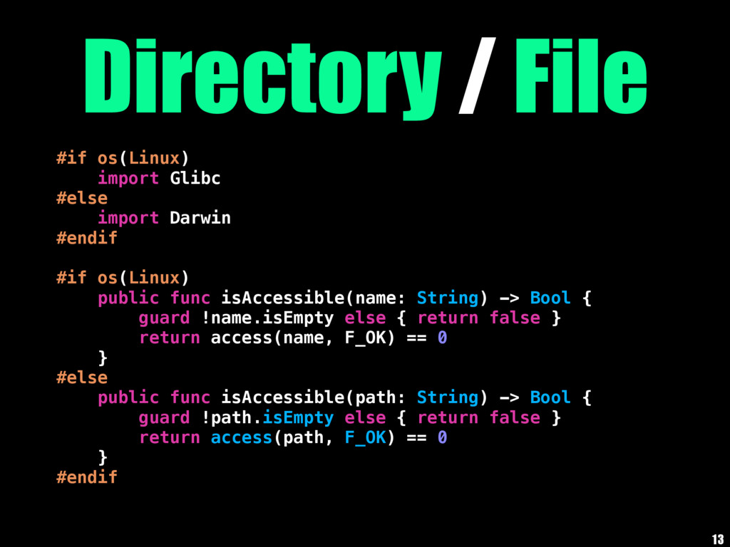 Directory / File #if os(Linux) import Glibc #el...