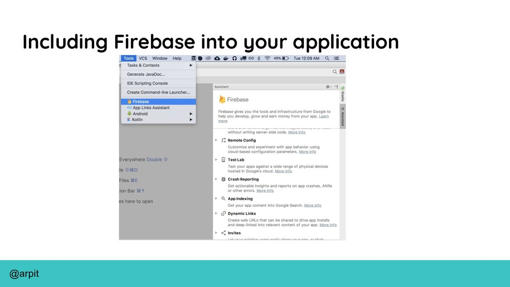 @arpit Including Firebase into your application