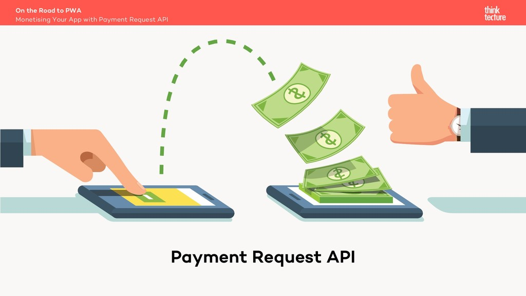 On the Road to PWA Monetising Your App with Pay...