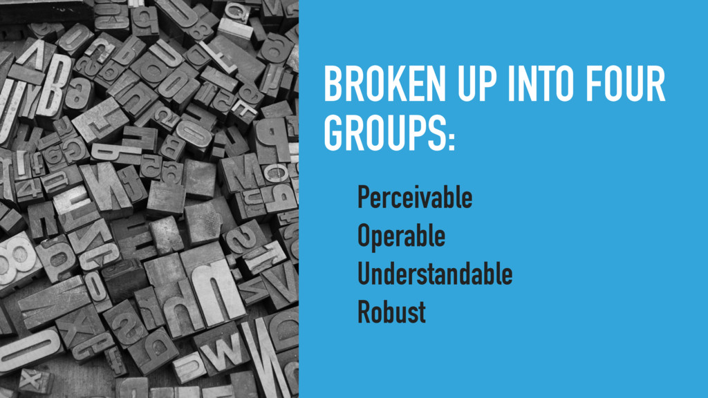 BROKEN UP INTO FOUR GROUPS: Perceivable Operabl...