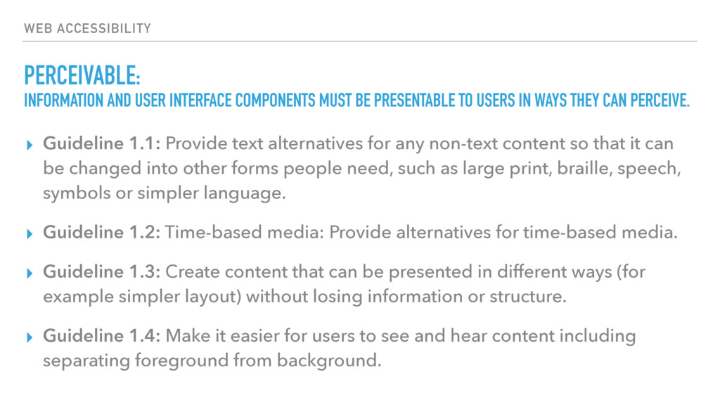 WEB ACCESSIBILITY PERCEIVABLE: ▸ Guideline 1.1:...