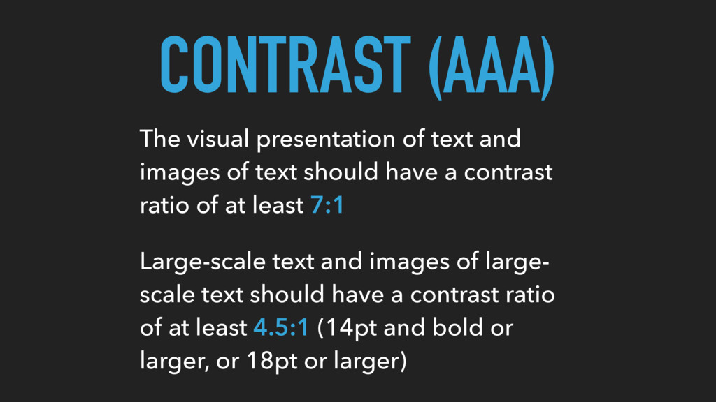CONTRAST (AAA) The visual presentation of text ...