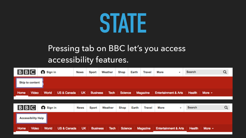 STATE Pressing tab on BBC let's you access acce...