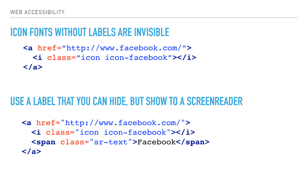 WEB ACCESSIBILITY ICON FONTS WITHOUT LABELS ARE...