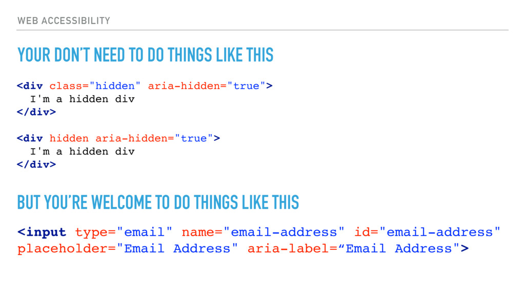 WEB ACCESSIBILITY YOUR DON'T NEED TO DO THINGS ...