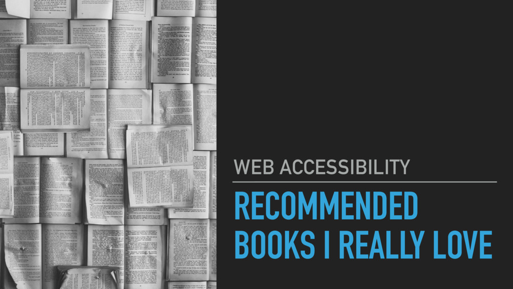 RECOMMENDED BOOKS I REALLY LOVE WEB ACCESSIBILI...