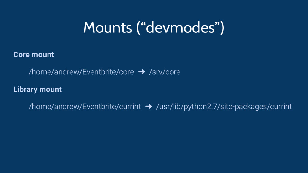 "Mounts (""devmodes"") Core mount ➜ Library mount ➜"