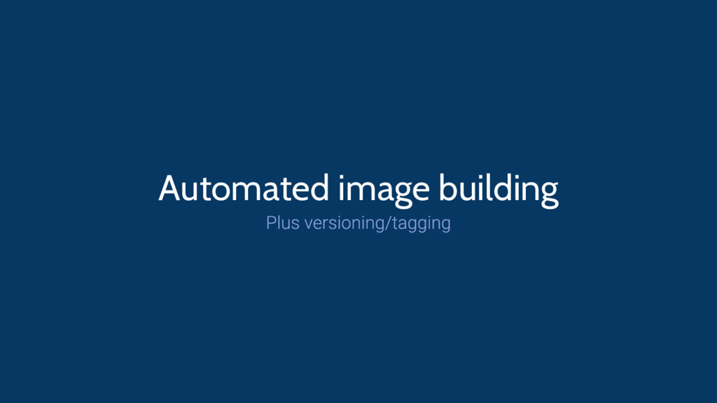 Automated image building