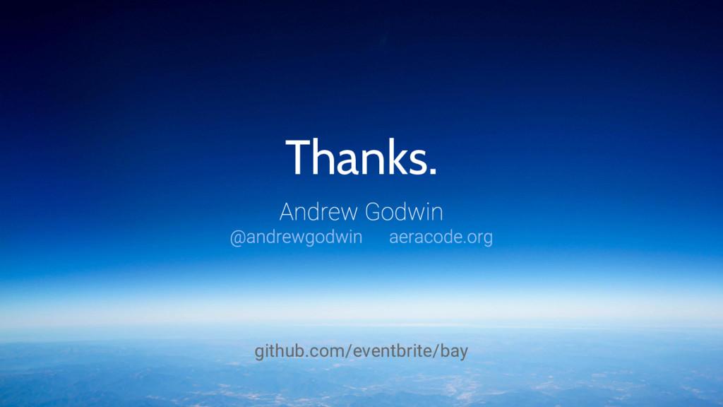 Thanks. github.com/eventbrite/bay