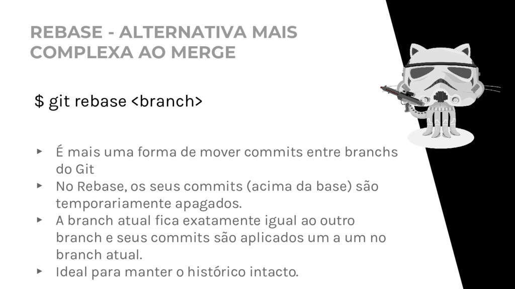 REBASE - ALTERNATIVA MAIS COMPLEXA AO MERGE $ g...