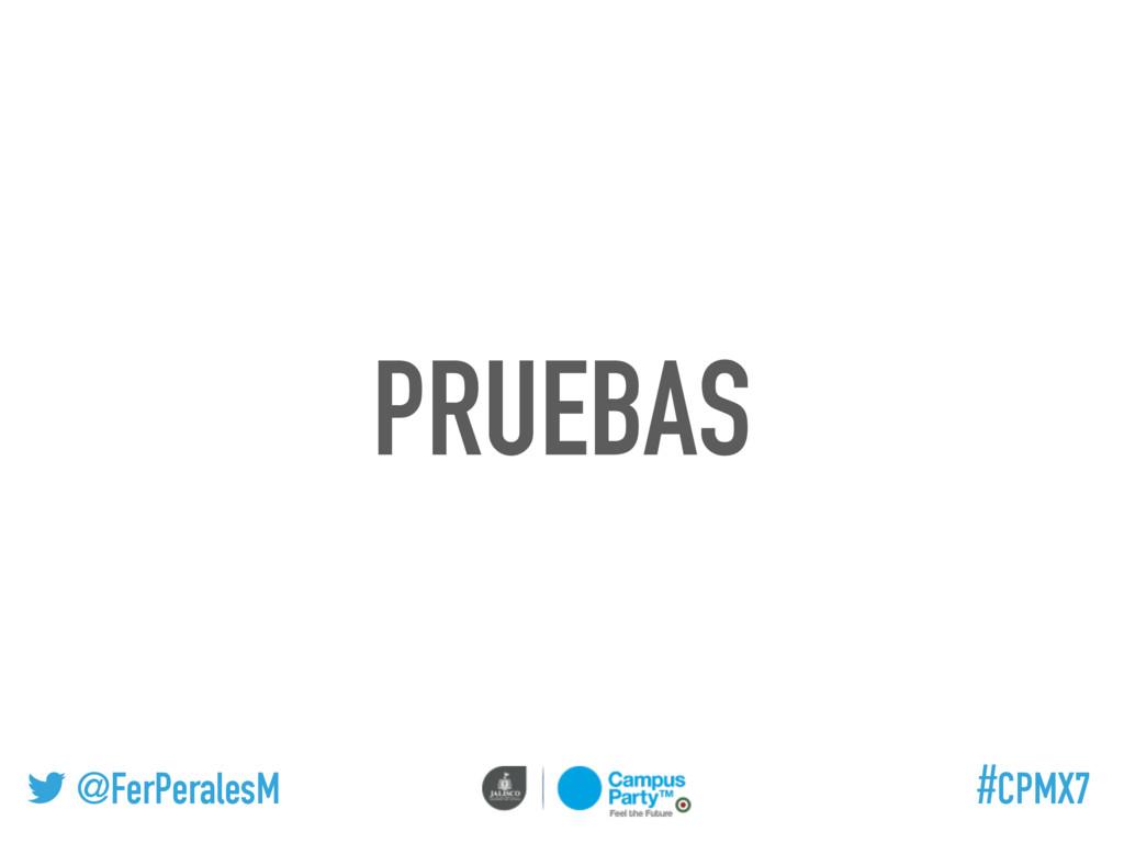 @FerPeralesM #CPMX7 PRUEBAS