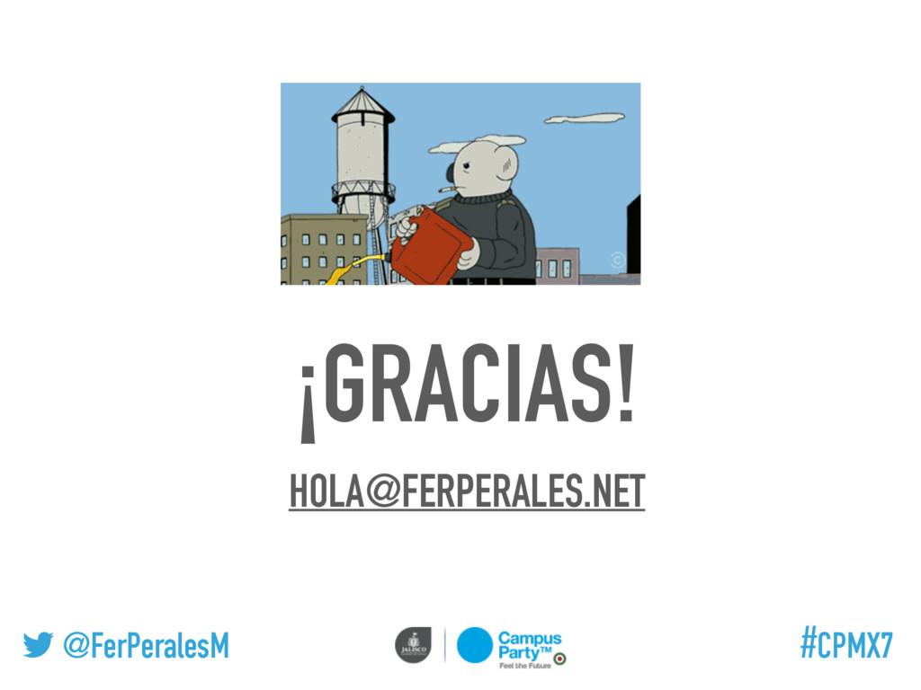 @FerPeralesM #CPMX7 ¡GRACIAS! HOLA@FERPERALES.N...