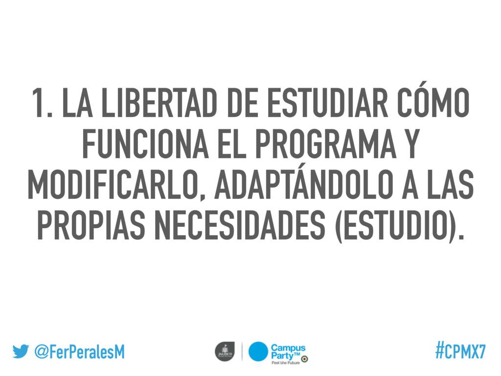 @FerPeralesM #CPMX7 1. LA LIBERTAD DE ESTUDIAR ...
