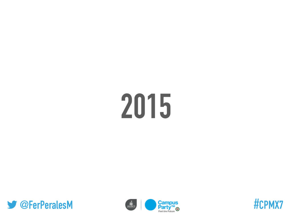 @FerPeralesM #CPMX7 2015