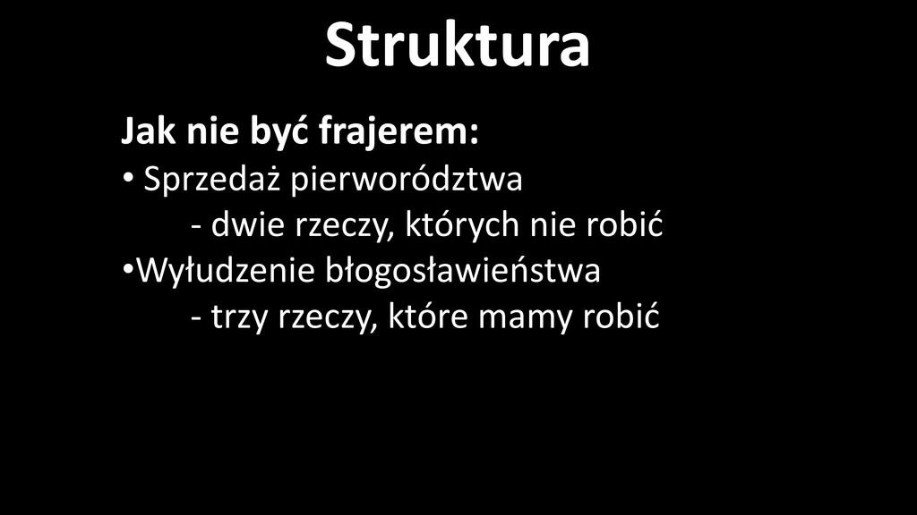 Struktura Jak nie być frajerem: • Sprzedaż pier...