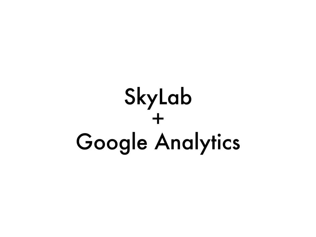 SkyLab + Google Analytics