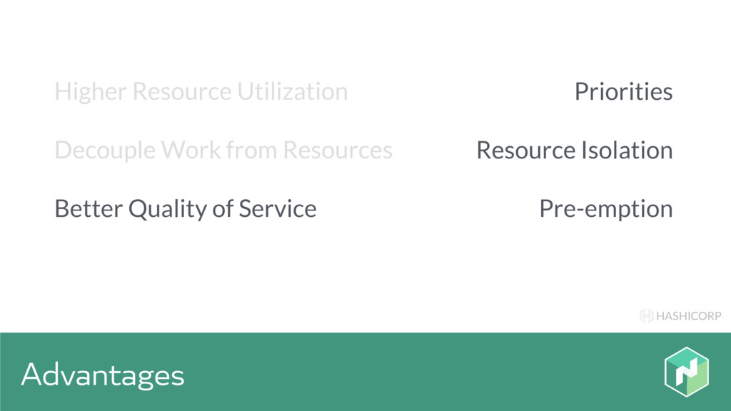 HASHICORP Advantages Priorities Resource Isolat...