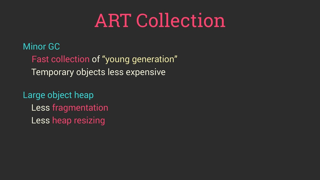 """ART Collection Minor GC Fast collection of """"you..."""