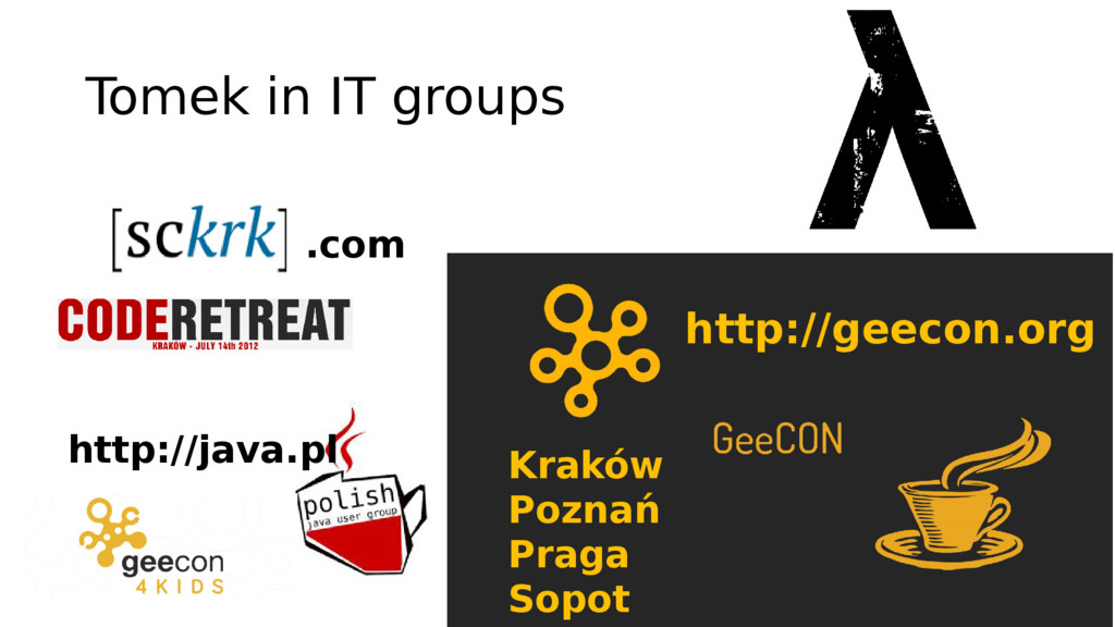 Tomek in IT groups .com http://java.pl Kraków P...
