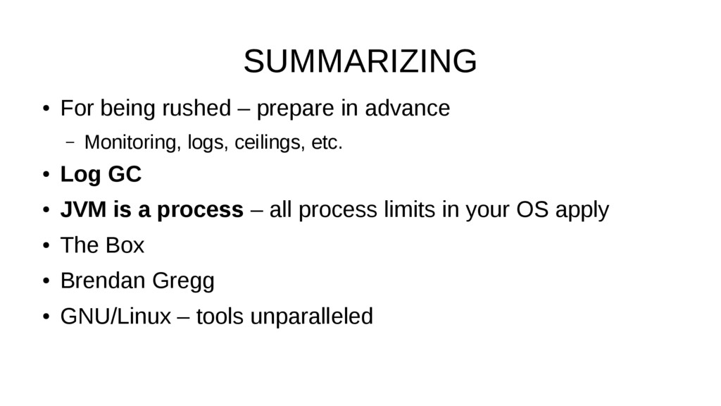 SUMMARIZING ● For being rushed – prepare in adv...
