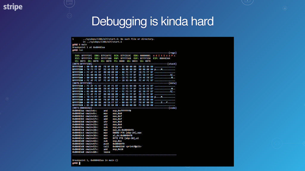 Debugging is kinda hard