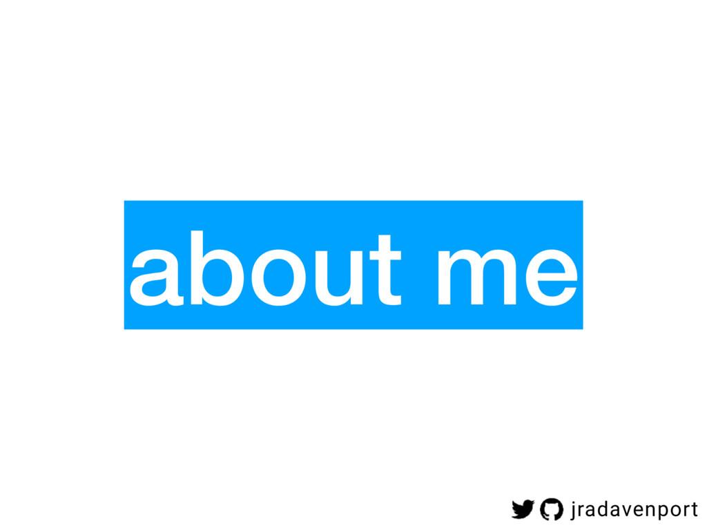 about me jradavenport