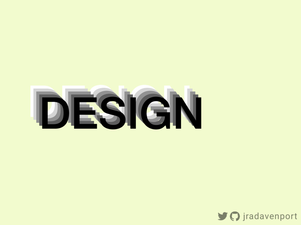 DESIGN DESIGN DESIGN DESIGN DESIGN jradavenport