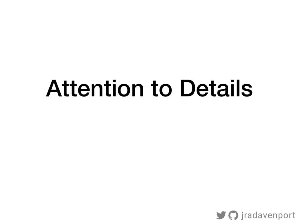 Attention to Details jradavenport