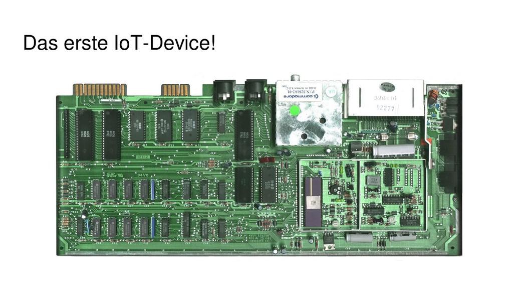 Das erste IoT-Device!