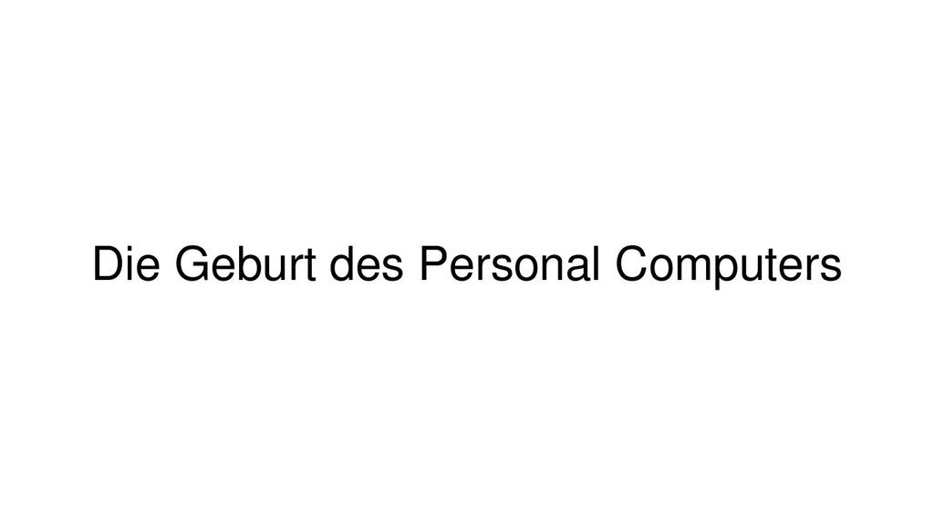 Die Geburt des Personal Computers