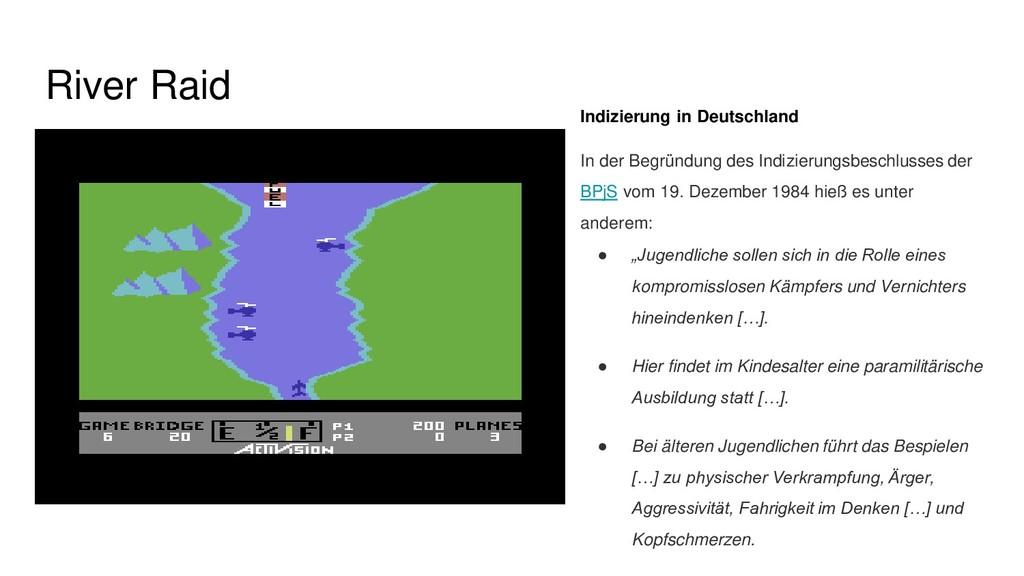 River Raid Indizierung in Deutschland In der Be...