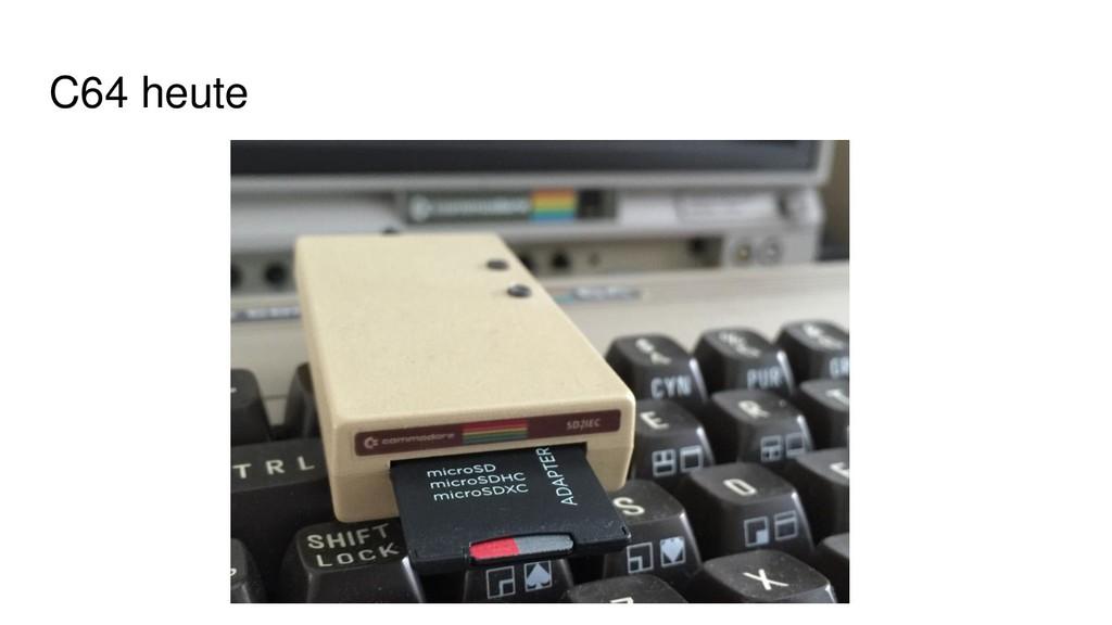 C64 heute